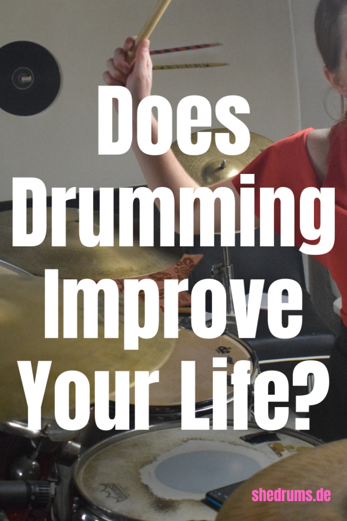 Does drumming improve your life?