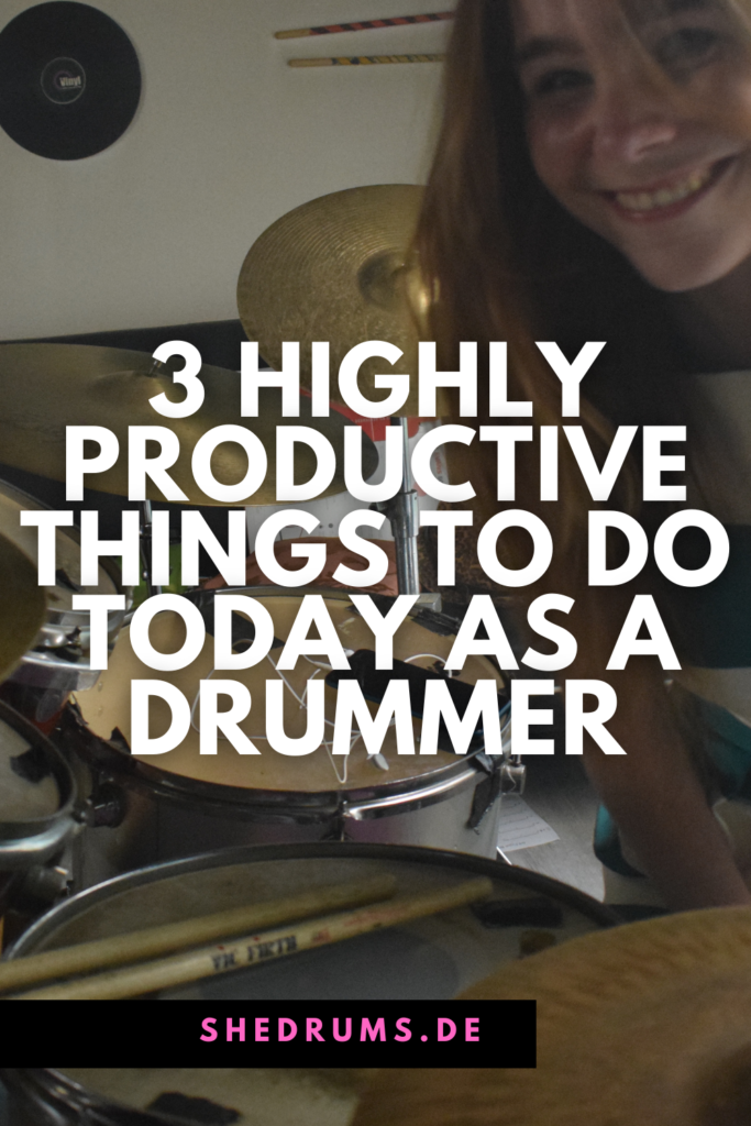 Highly productive things to do drum